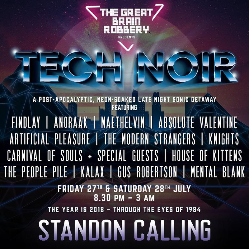 Standon Calling - Tech Noir