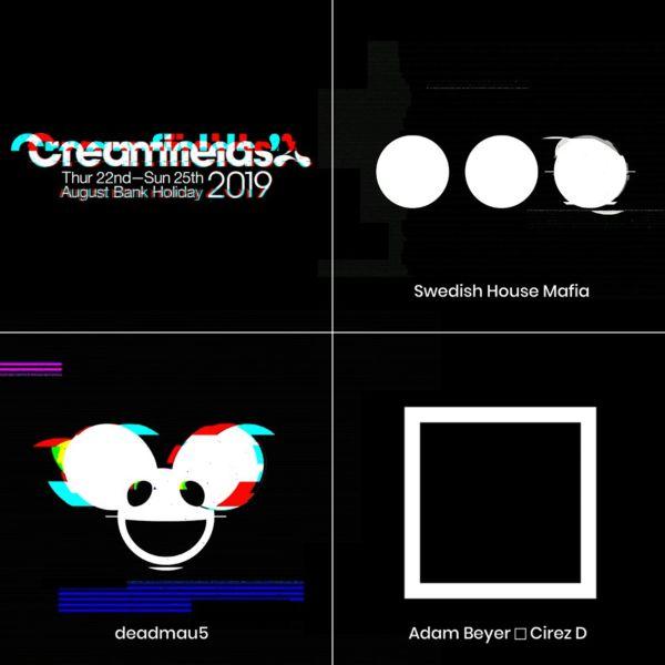 Creamfields 2019 Line Up