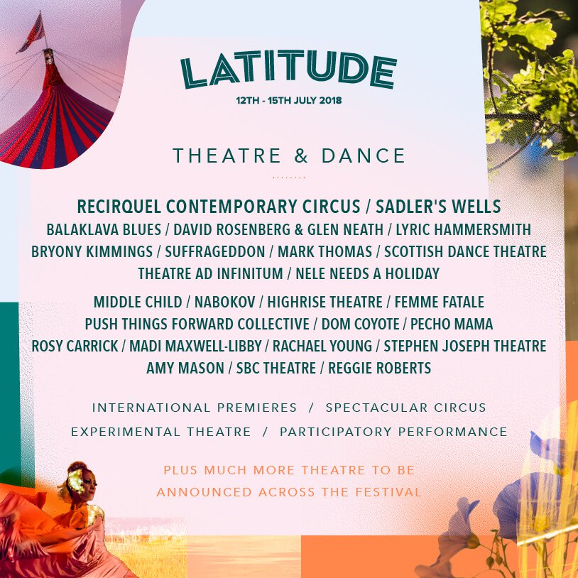 Latitude 2018 - Theatre & Dance line up